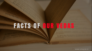 Facts of Our Vedas – Vinay Rai
