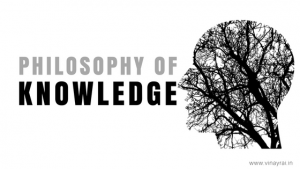 Philosophy of Knowledge - Vinay Rai